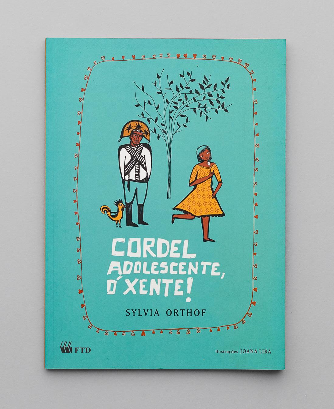 Cordel Adolescente, Ó Xente! | FTD